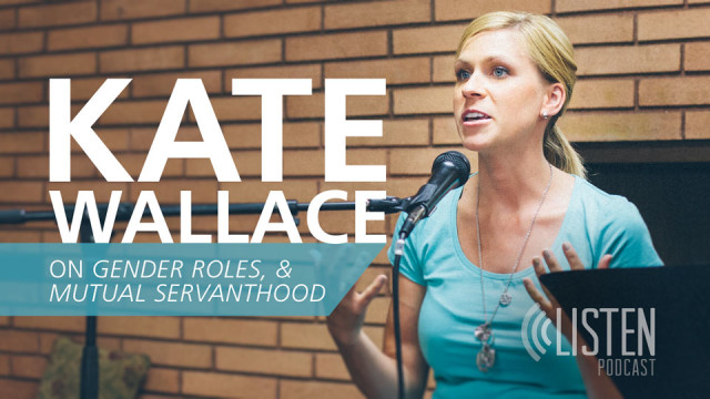Kate Wallace | Ep7